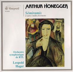 Semiramis & Unpublished Orchestral Works