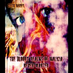 Bloody Realms Of Malicia: Never Wanted