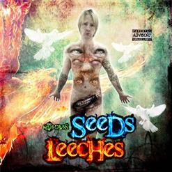Seeds And Leeches