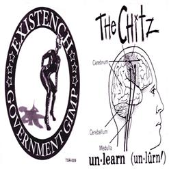 Existench / The Chitz