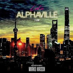 Lost In Alphaville [Limited Edition To 100 Copy]
