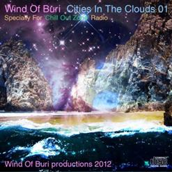 Wind Of Buri - Cities In The Clouds 01