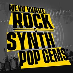 Various Artists – New Wave Rock & Synth Pop Gems