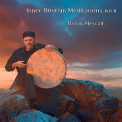 Inner Rhythm Meditations, Vol. II