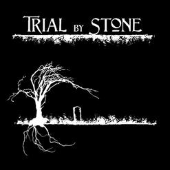 Trial By Stone