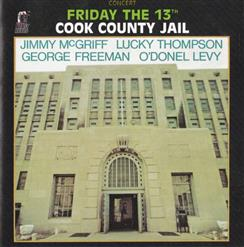 Friday The 13Th. Cook County Jail