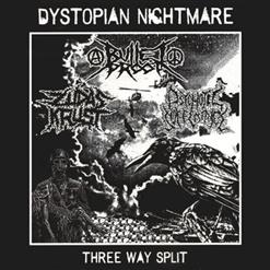 Dystopian Nightmare - Three Way Split