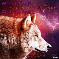 Wind Of Buri - Masterminds Of Miracles 032 - Australis (Part 1)
